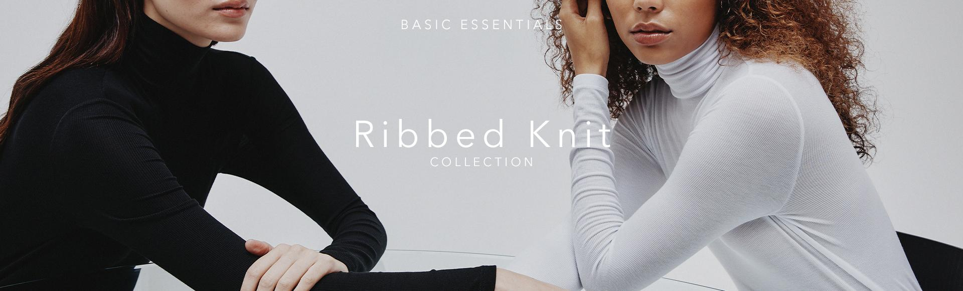 For our 20th anniversary, we introduce The Ribbed Knit Collection—a 20-piece capsule of ribbed knit basic essentials