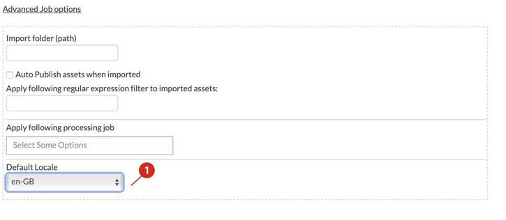 A default locale can be assigned to assets ingested via bulk upload