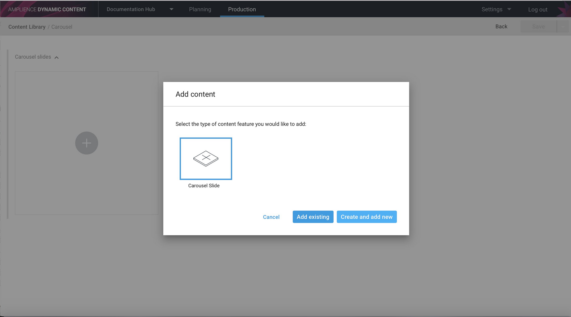 Add an existing carousel slide or create a new one