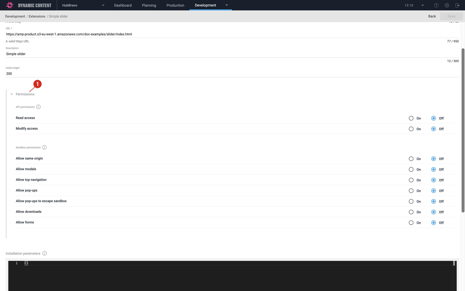 A permissions section has been added to the extensions registration window. From here you can choose to allow access to the Dynamic Content Management API and configure the sandbox permissions for an extension