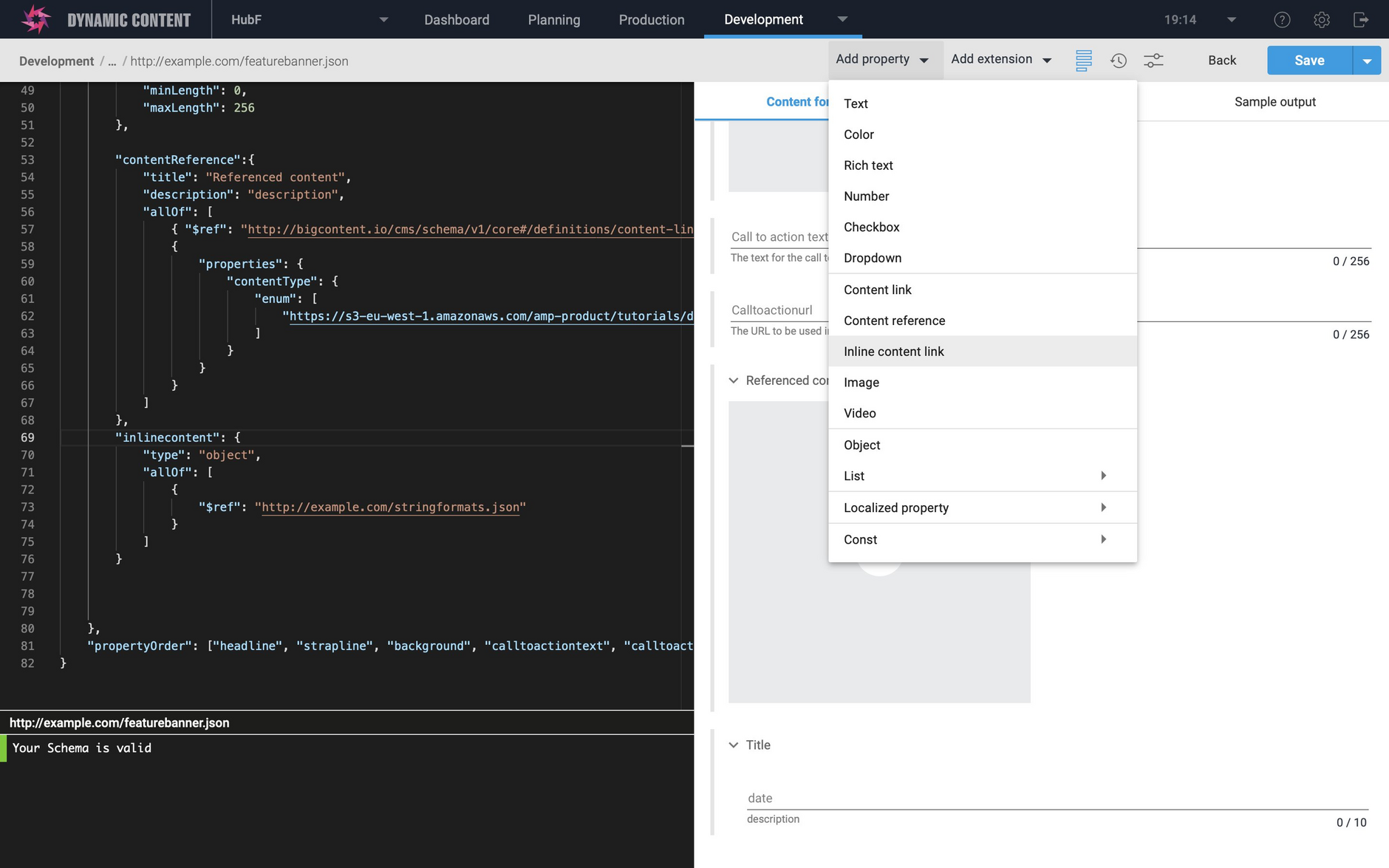 The schema editor has been updated to allow you to quickly add an inline content link property