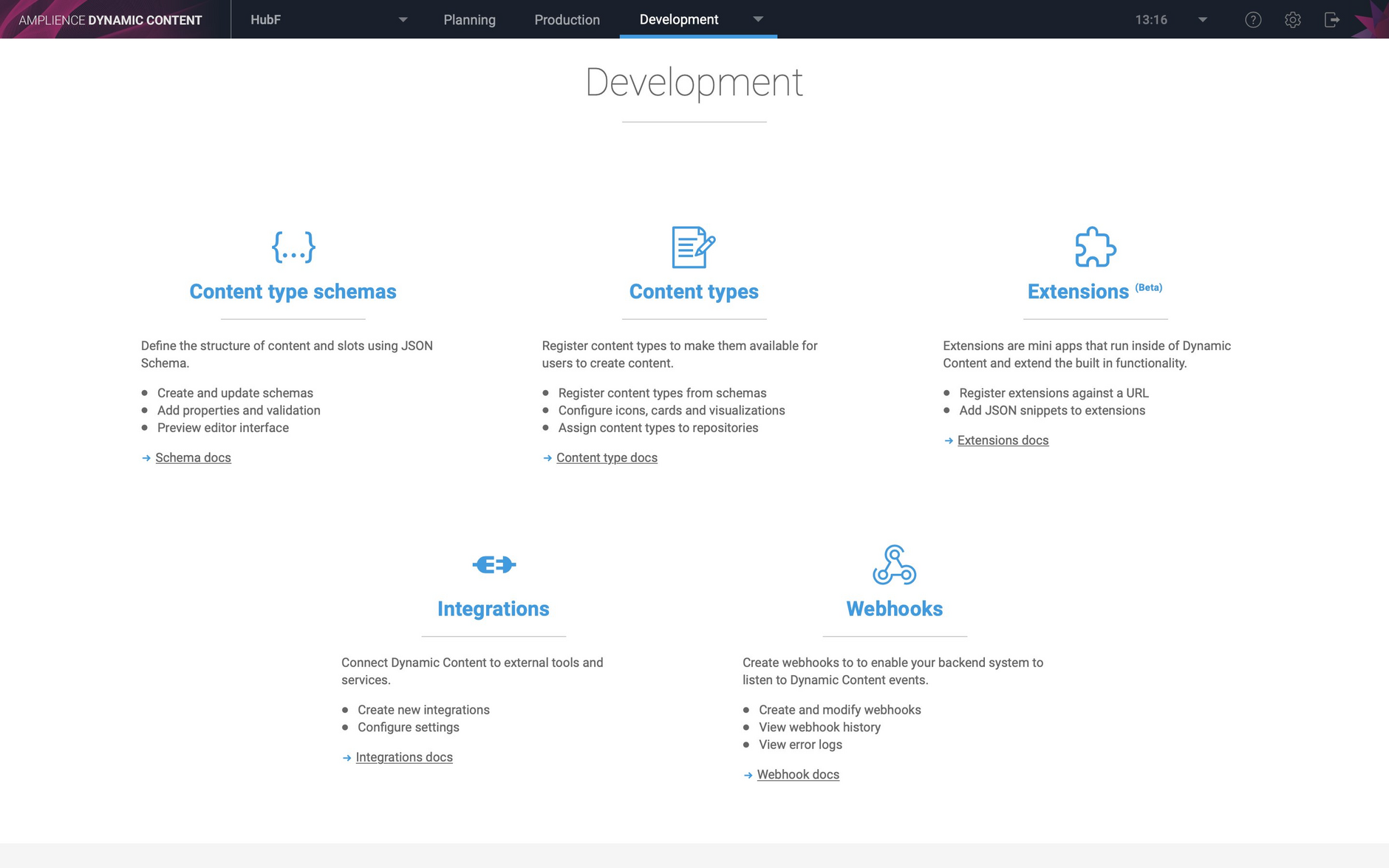 Users with a developer persona can create, edit and archive slots and access the features in the development tab