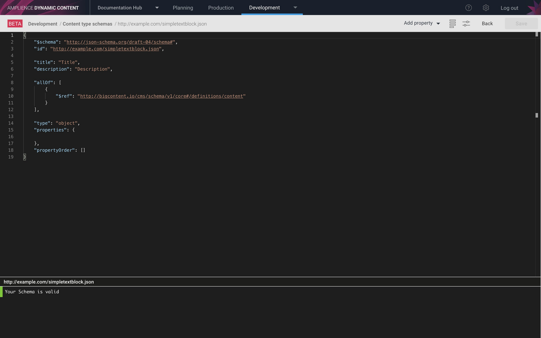 The schema editor opens with the outline of the schema filled in ready for you to add properties