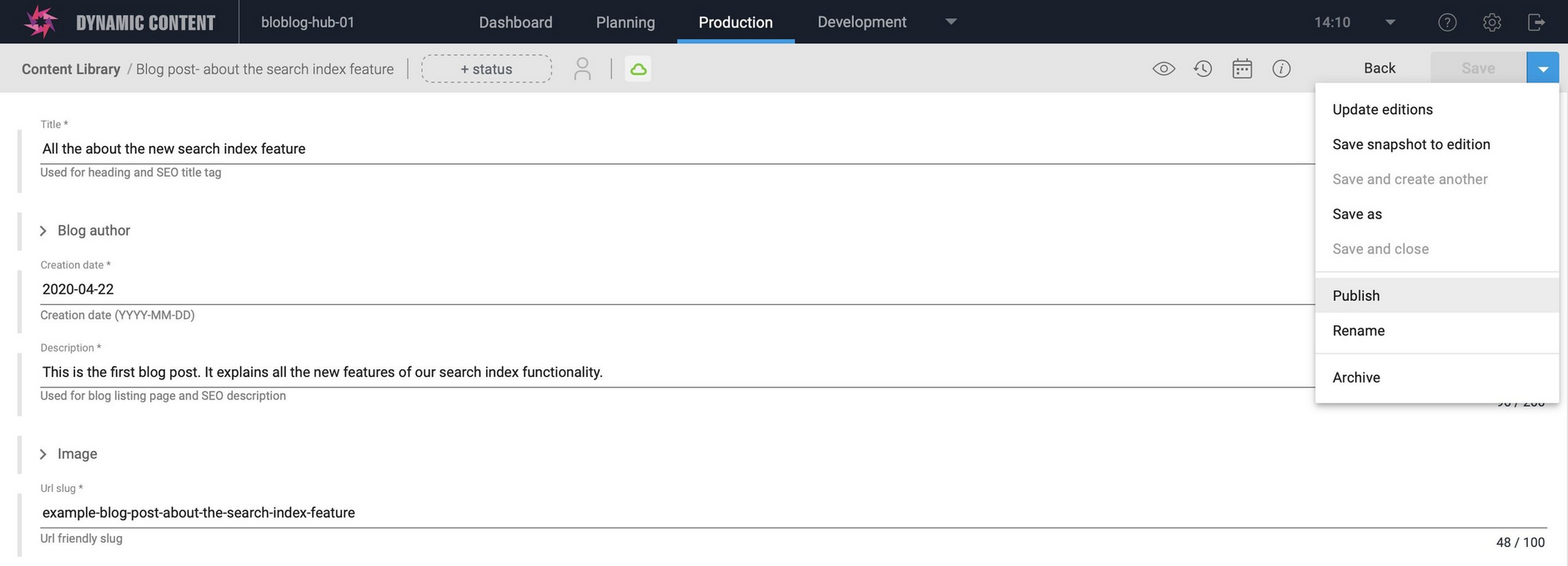 For a production index, publishing a content item created from one of your specified content types will generate a request to add this item to your index