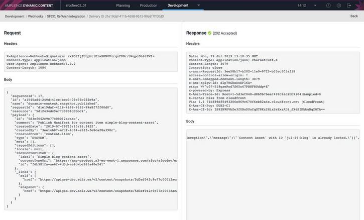 The webhook response shows the error message returned by the SFCC integration to help you diagnose the problem