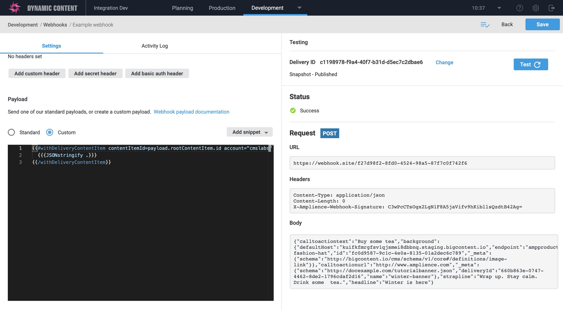 The webhook is invoked in testing mode and no request is sent to the webhook URL