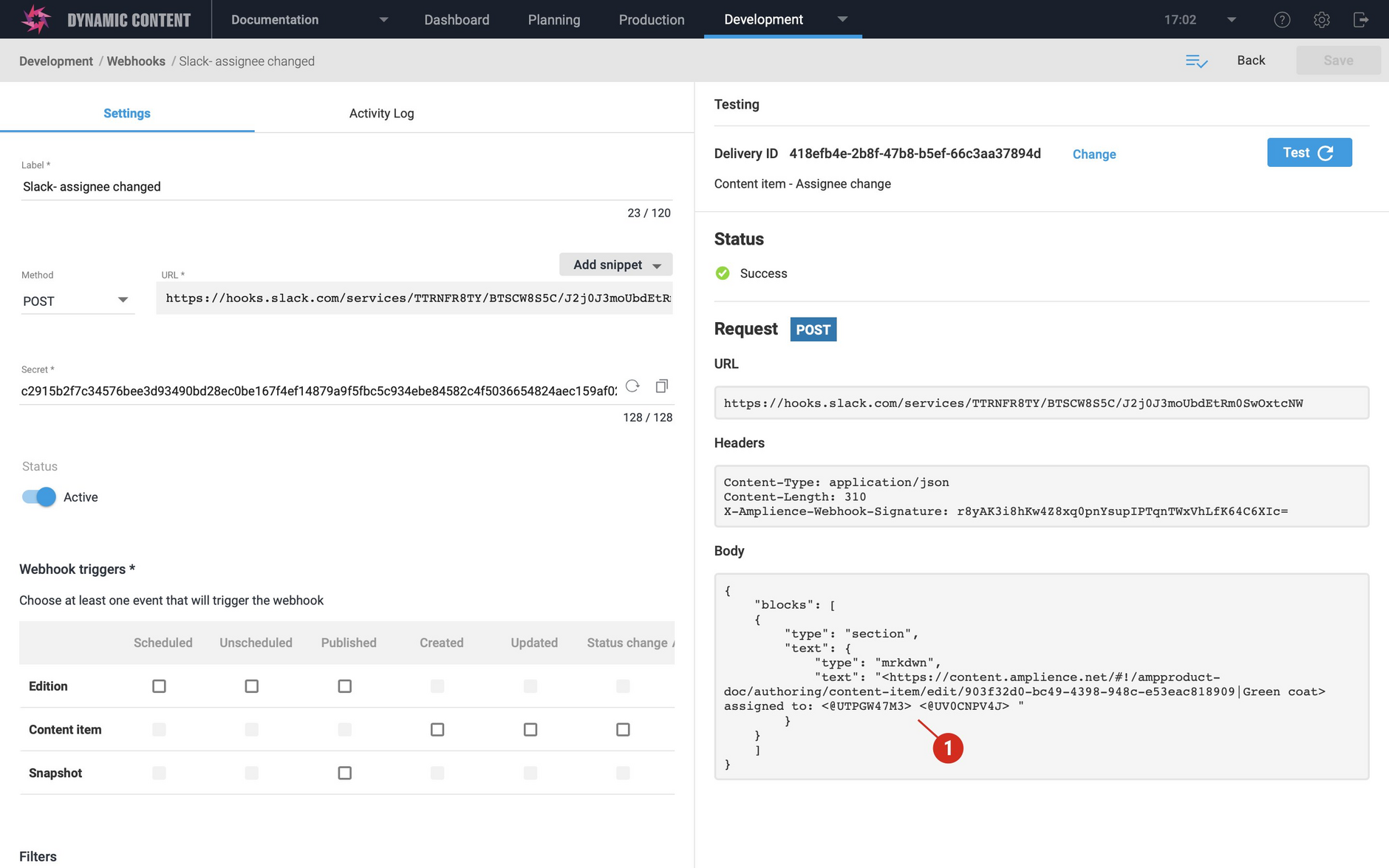 Use the webhook test feature to check the custom payload