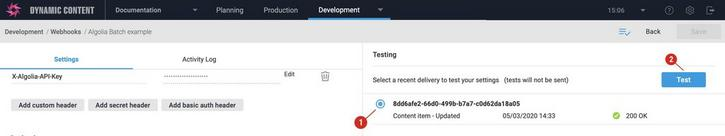 Testing the webhook allows you to try out your updated settings without sending a request to the webhook URL