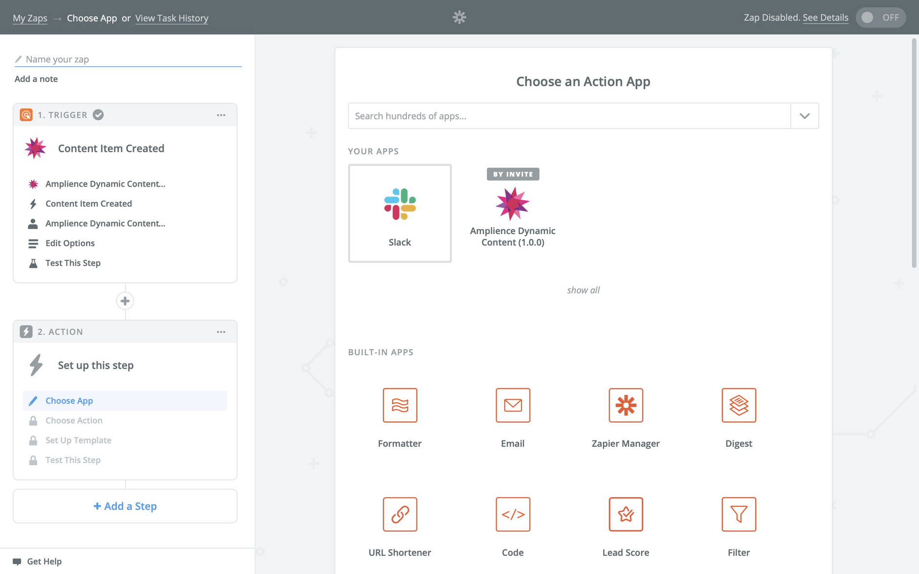 Choose the action app. In this example we'll choose Slack