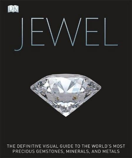 DORLING KINDERSLEY UK - Jewel A Celebration of Earth's Treasures