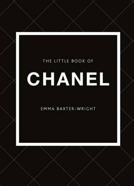 CARLTON BOOKS LTD UK - The Little Book of Chanel
