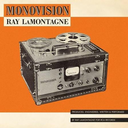 RCA RECORDS LABEL - Monovision   Ray Lamontagne