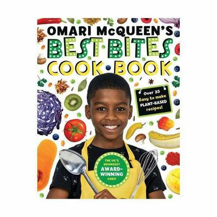 SCHOLASTIC UK - Omari Mcqueen's Best Bites Cookbook