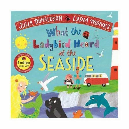 PAN MACMILLAN UK - What The Ladybird Heard At The Seaside