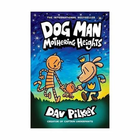 SCHOLASTIC USA - Dog Man 10- Mothering Heights (The New Blockbusting International Bestseller)