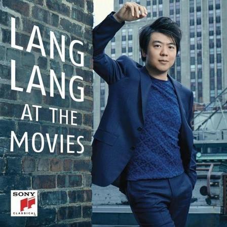 SONY CLASSICAL - Lang Lang At The Movies   Lang Lang