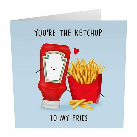 PIGMENT PRODUCTIONS - Central 23 You're The Ketchup to My Fries Greeting Card