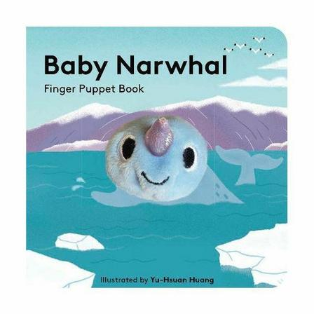 CHRONICLE BOOKS LLC USA - Baby Narwhal - Finger Puppet Book