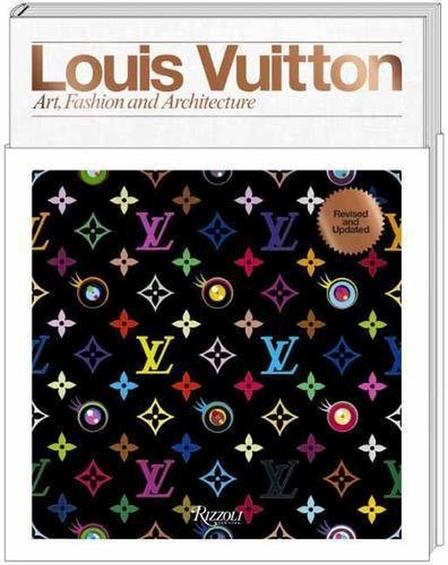 RIZZOLI INTERNATIONAL PUBLICATIONS - Louis Vuitton A Passion for Creation New Art Fashion and Architecture