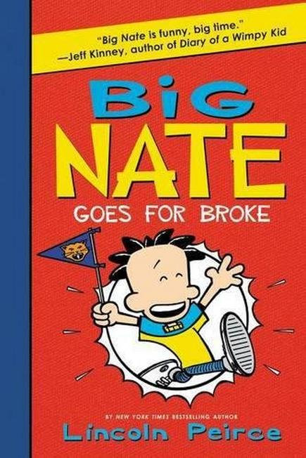 HARPER COLLINS USA - Big Nate Goes For Broke