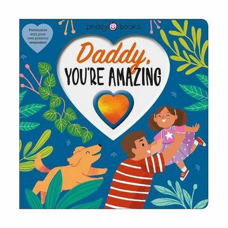 PRIDDY BOOKS UK - Daddy You're Amazing