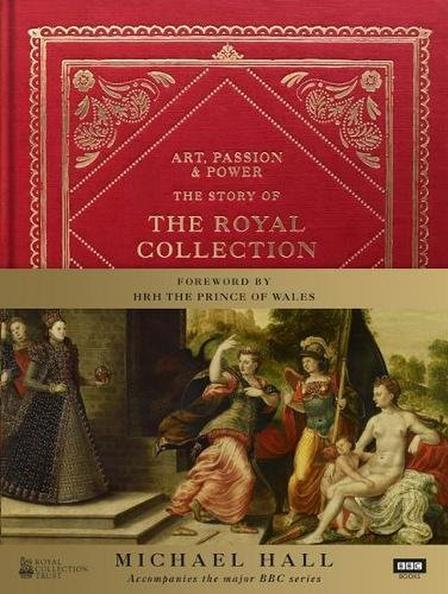 RANDOM HOUSE UK - Power The Story of the Royal Collection
