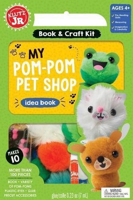 KLUTZ PRESS INC USA - Klutz Junior My Pom-Pom Pet Shop