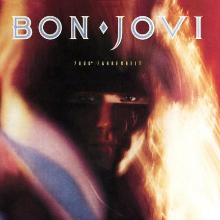 UNIVERSAL MUSIC - 7800 Fahrenheit Remastered 2014 | Bon Jovi