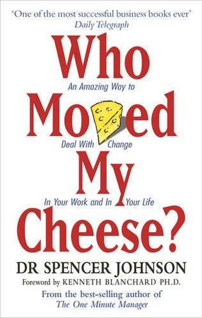 RANDOM HOUSE UK - Who Moved My Cheese