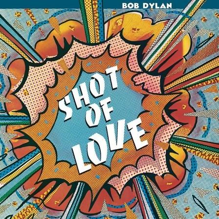 COLUMBIA - Shot of Love   Bob Dylan