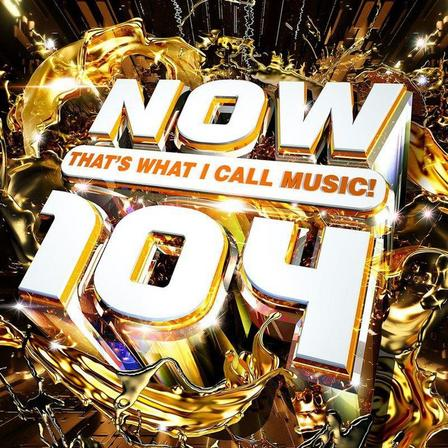 UNIVERSAL MUSIC - Now That's What I Call Music 104 (2 Discs) | Various Artists
