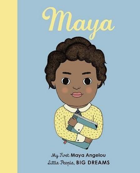 ORION CHILDRENS BOOKS - Maya Angelou My First Maya Angelou