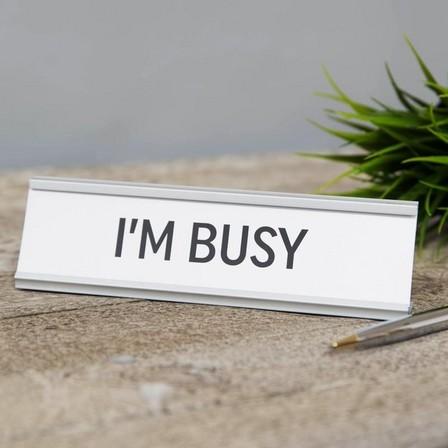 HARVEY MAKIN - Harvey Makin I'm Busy Desk Plaque
