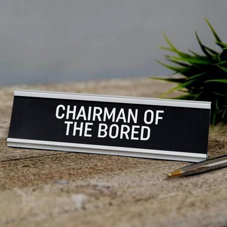 HARVEY MAKIN - Harvey Makin Chairman of the Bored Desk Plaque