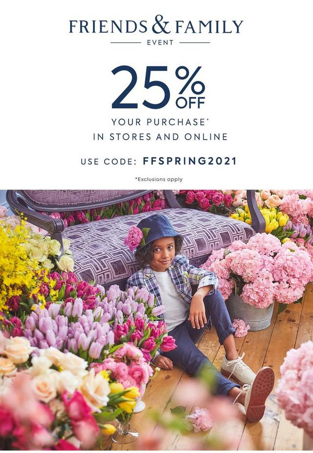 Friends and Family event: 25% off your purchase, in stores and online. Use code FFSPRING2021, exclusions apply. Shop the event for boy.