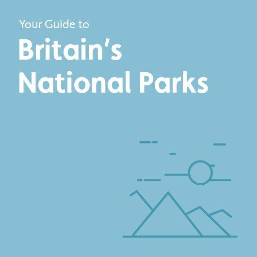 Your Guide to Britain's National Parks