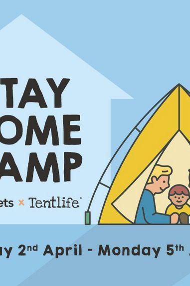 #StayHomeCamp Easter Camping Weekend
