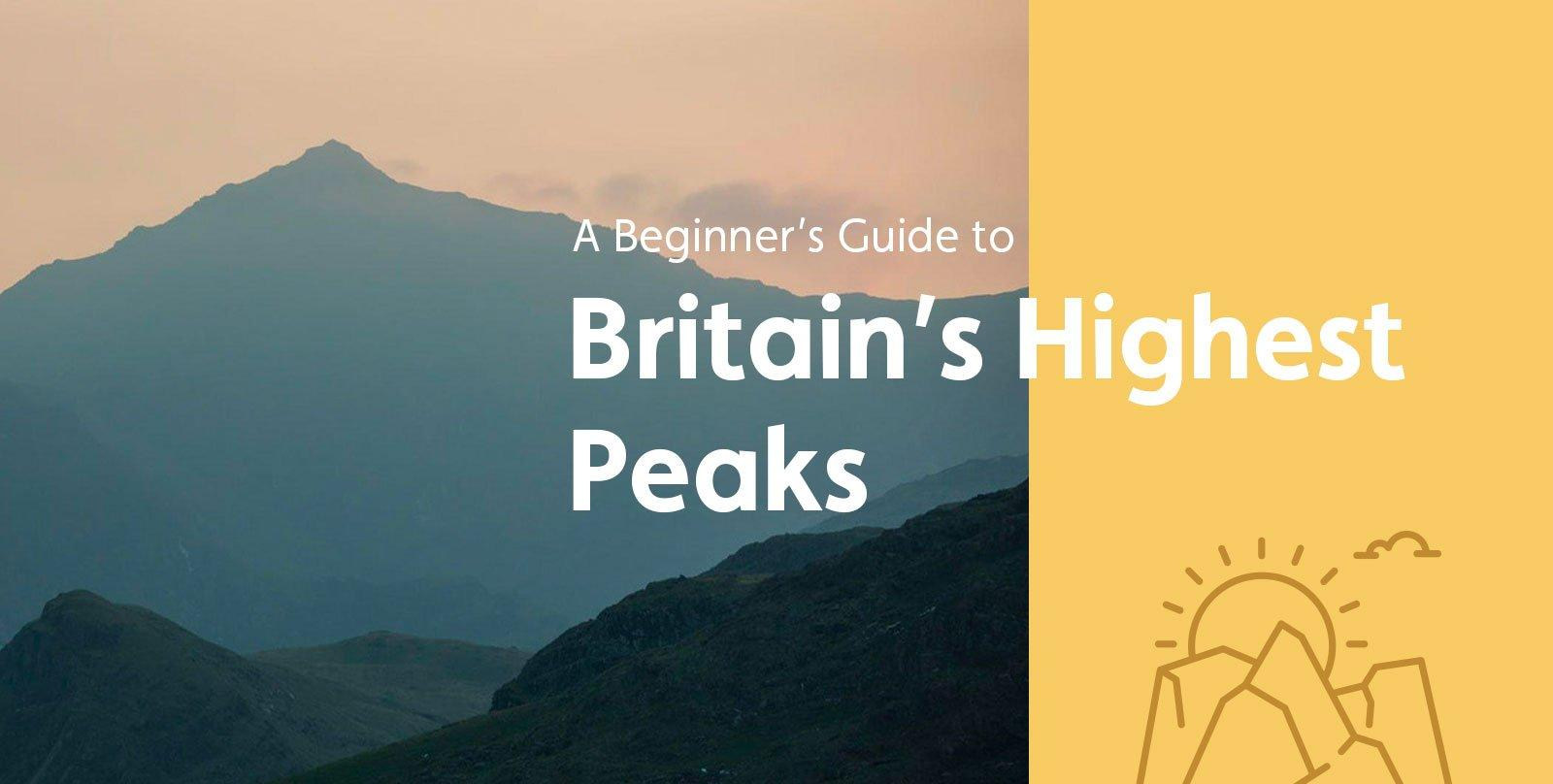 A Beginner's Guide to Britain's Highest Peaks