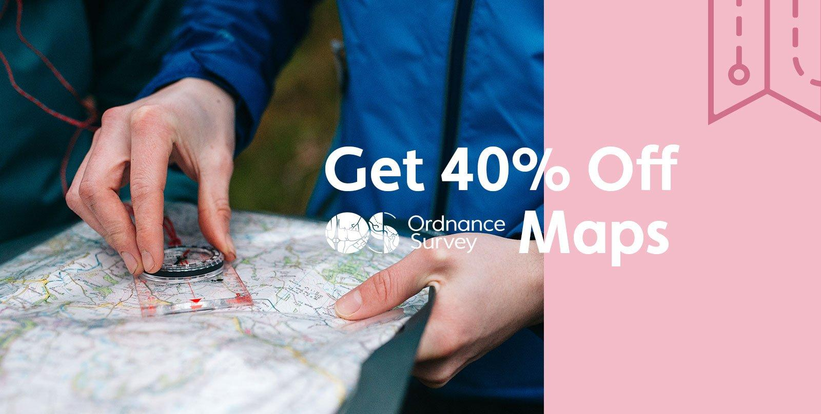 40% Off Ordnance Survey Maps