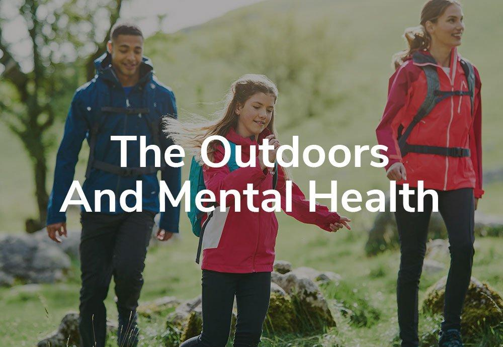 The Outdoors And Mental Health