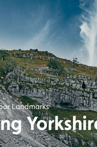 Visiting Yorkshire: Great Outdoor Landmarks