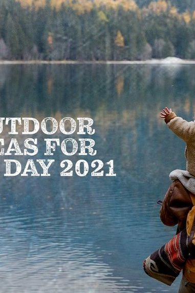 Best Outdoor Gift Ideas for Father's Day 2021