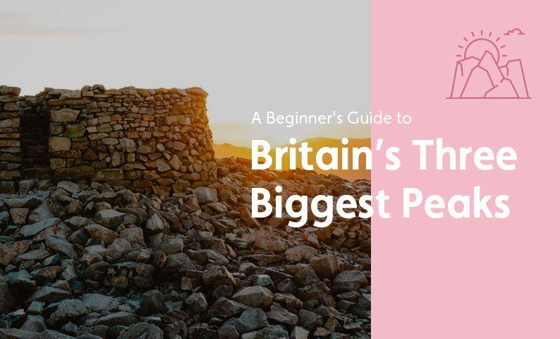 A Beginner's Guide: Climbing the National 3 Peaks
