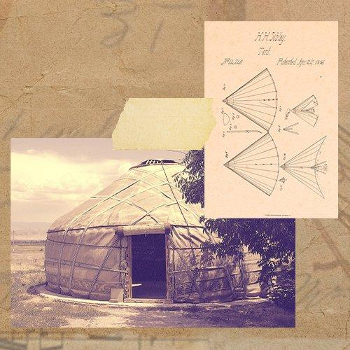 A collage of images showcasing the patent for the Sibley Tent and a second image of a yurt.