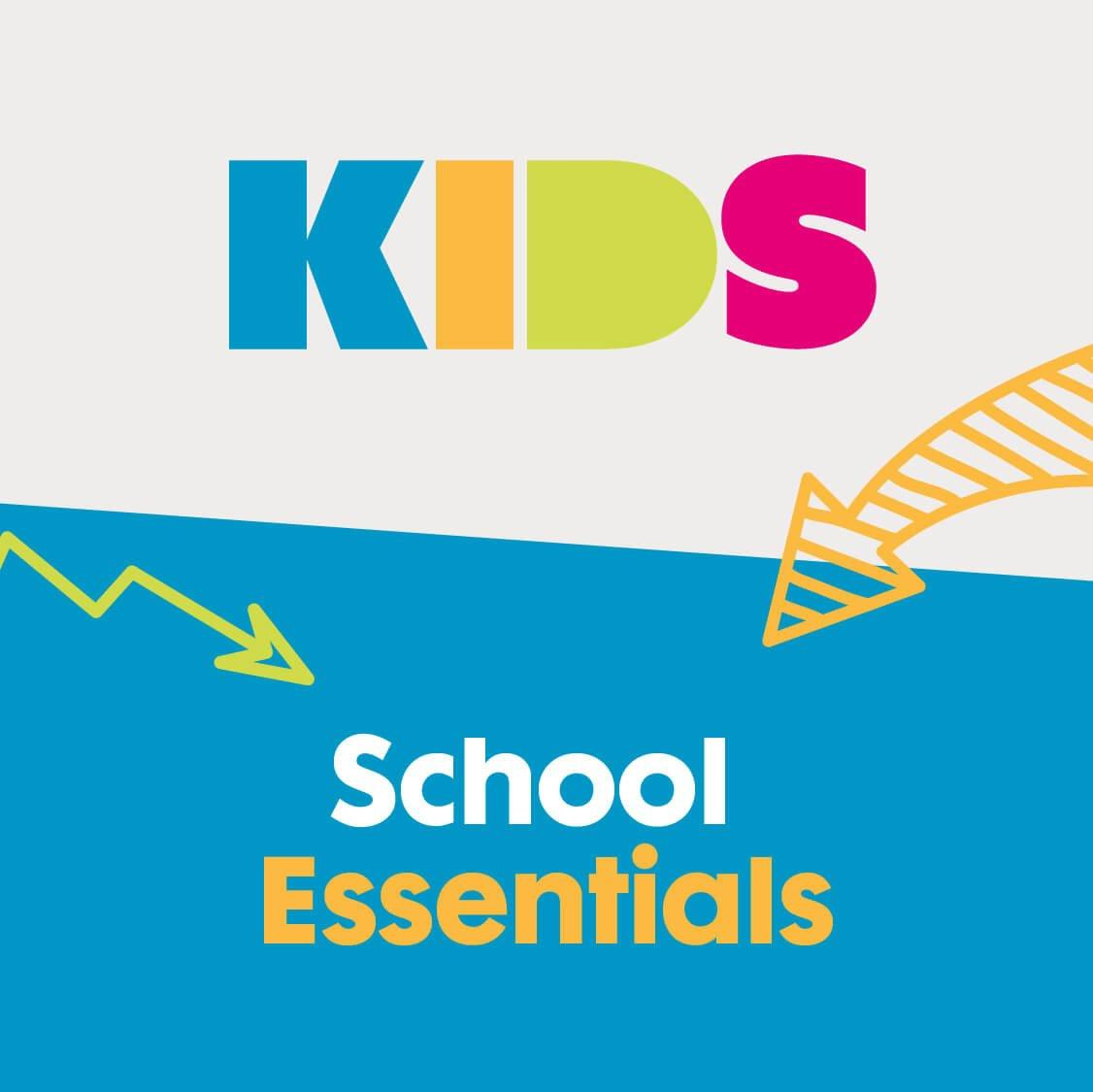 KIDS school essentials