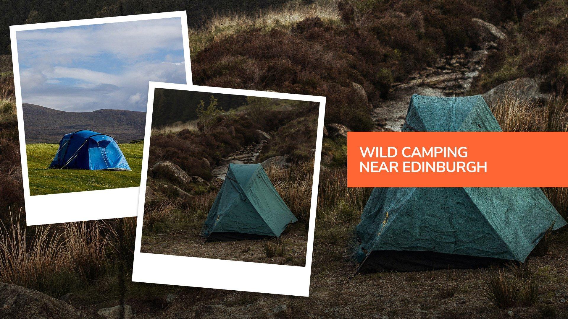 Wild camping ideas in Edinburgh