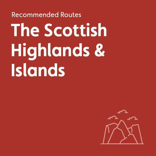 Recommended Routes in The Scottish Highlands & Islands