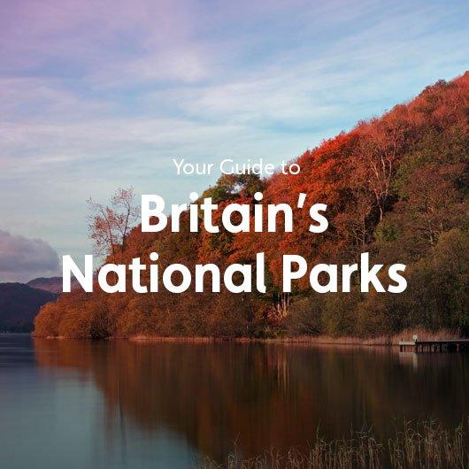 Your Guide to Britains National Parks